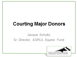 Courting Major Donors Jacque Schultz