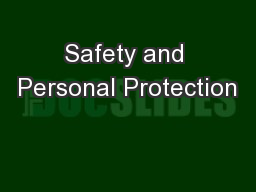 Safety and Personal Protection