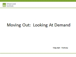 Moving Out:  Looking At Demand