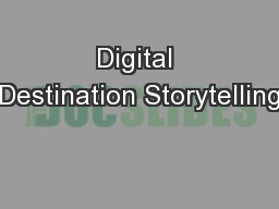 Digital Destination Storytelling