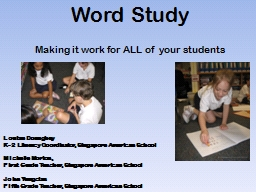 Word Study Making it work for ALL of your students