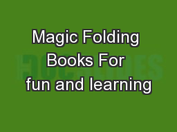 Magic Folding Books For fun and learning