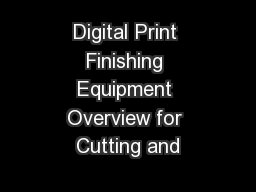 Digital Print Finishing Equipment Overview for Cutting and