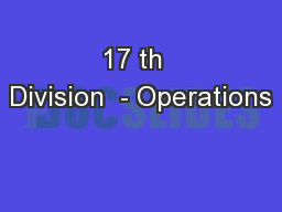 17 th  Division  - Operations