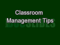 Classroom Management Tips PowerPoint PPT Presentation