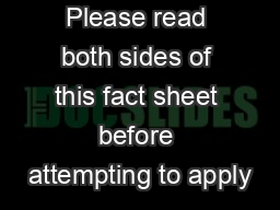 Please read both sides of this fact sheet before attempting to apply