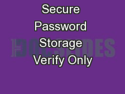 Secure Password Storage Verify Only