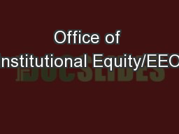 Office of Institutional Equity/EEO