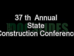 37 th  Annual State Construction Conference