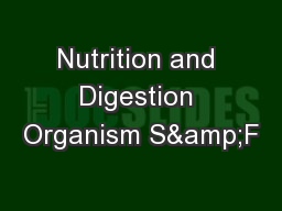 Nutrition and Digestion Organism S&F