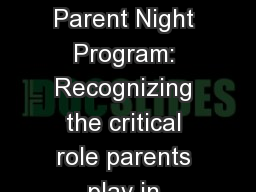 Road To  Success Parent Night Program: Recognizing the critical role parents play in helping their