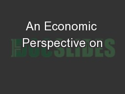 An Economic Perspective on