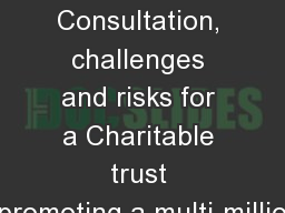 East  Lake Trust Consultation, challenges and risks for a Charitable trust promoting a multi-millio