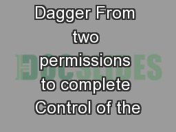 Cloak and Dagger From two permissions to complete Control of the