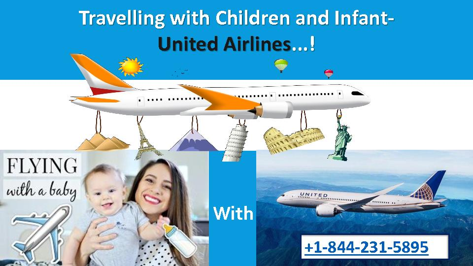 Travelling with infant +1-844-231-5895 United Airlines Reservations