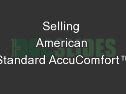 Selling American Standard AccuComfort™