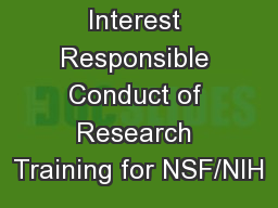 Conflict of Interest Responsible Conduct of Research Training for NSF/NIH
