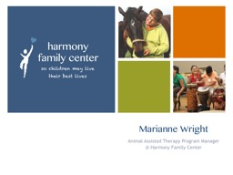 Marianne Wright Animal Assisted Therapy Program Manager