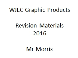 WJEC Graphic Products Revision Materials 2016