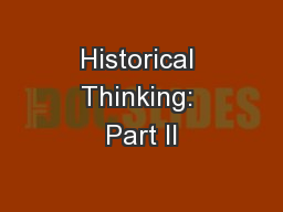 Historical Thinking: Part II PowerPoint PPT Presentation