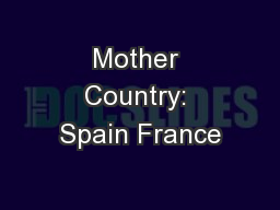 Mother Country: Spain France