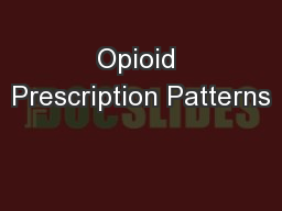 Opioid Prescription Patterns