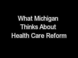 What Michigan Thinks About Health Care Reform