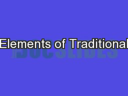 Elements of Traditional
