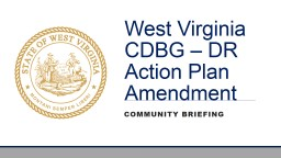 West Virginia CDBG – DR Action Plan Amendment