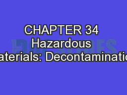 CHAPTER 34 Hazardous Materials: Decontamination