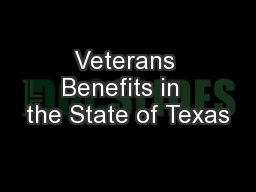 Veterans Benefits in  the State of Texas