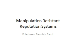 Manipulation Resistant Reputation Systems