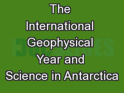 The International Geophysical Year and Science in Antarctica