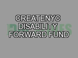 CREATENYC DISABILITY FORWARD FUND