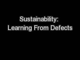 Sustainability: Learning From Defects