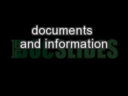 documents and information