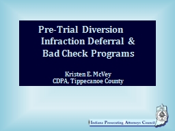 Pre-Trial Diversion	 Infraction Deferral &