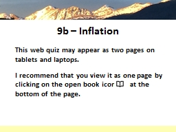 9b – Inflation This web quiz may appear as two pages on tablets and laptops.