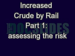 Increased Crude by Rail Part 1: assessing the risk