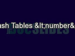 Hash Tables <number>