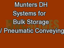 Munters DH Systems for   Bulk Storage / Pneumatic Conveying