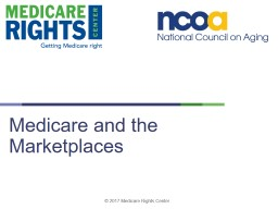 Medicare and the Marketplaces