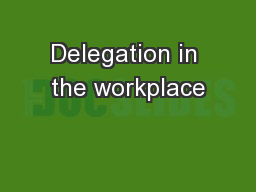 Delegation in the workplace