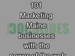 Social Media 101 Marketing Maine businesses with the power of the web