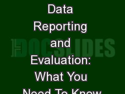 Title I, Part D Data Reporting and Evaluation: What You Need To Know PowerPoint PPT Presentation
