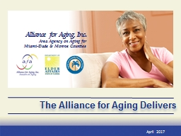 The Alliance for Aging Delivers