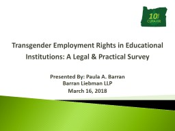 Transgender Employment Rights in Educational Institutions: A Legal & Practical Survey PowerPoint PPT Presentation