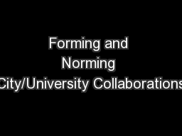 Forming and Norming City/University Collaborations