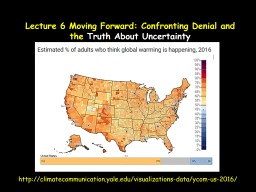 Lecture 6 Moving  Forward: Confronting Denial and the