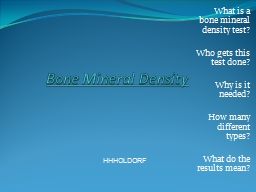 What is a bone mineral density test?